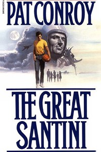 Pat Conroy, The Great Santini