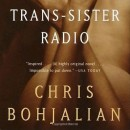 Review of Chris Bojalian, Trans-Sister Radio (2000)