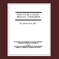 Review, Sheila Kirk, How to Be a Good Medical Consumer (1992)