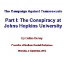 The Campaigns Against Transsexuals: Part I (2013)