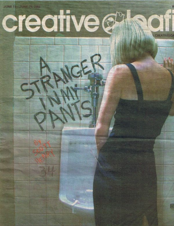 2002-06-19 - 2002-06-24, Henry, S., A Stranger in My Pants, Creative Loafing (Cover)