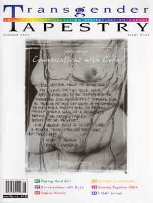 Transgender Tapestry No. 106, Summer, 2004 (Entire)