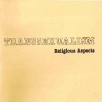 Transsexualism: Religious Aspects (1978)