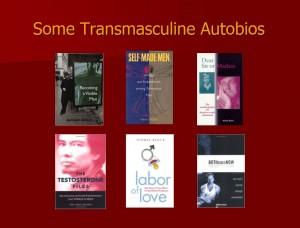 Some Transmasculine Autobios