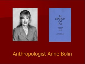Anthropopologist Anne Bolin
